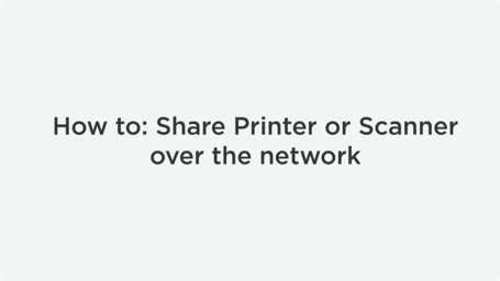 How To Share Printers And Scanners Over Ethernet